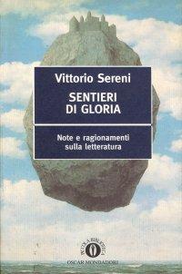 Vittorio Sereni- Sentieri di Gloria