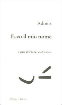 Adonis- Ecco il mio nome