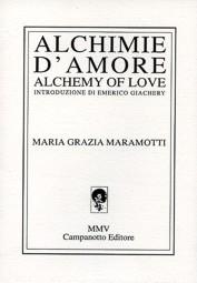 Maria Grazia Maramotti, Alchimie d'amore
