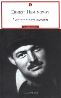 I quarantanove racconti di Ernest Hemingway