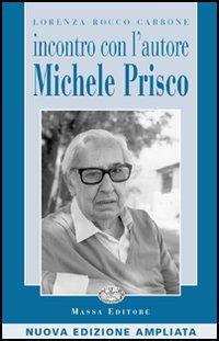 Lorenza Rocco Carbone, Incontro con l'autore Michele Prisco