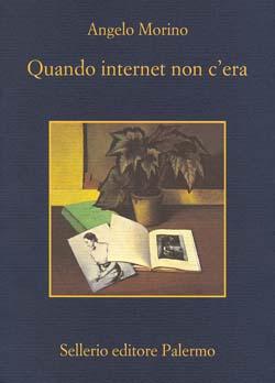 Quando internet non c'era