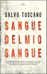 "STORIA CONTEMPORANEA n.99: La Sicilia, il mio sangue. Salvo Toscano, ""Sangue del mio sangue"""