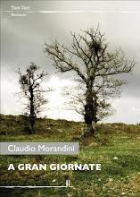 Claudio Morandini, A gran giornate