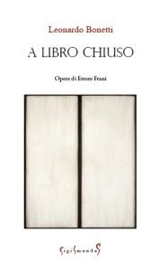 Leonardo Bonetti, A libro chiuso