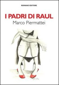 Marco Piermattei, I padri di Raul