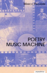 Poetry Music Machine, Marco Palladini