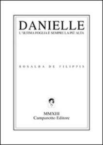 Rosalba De Filippis, Danielle