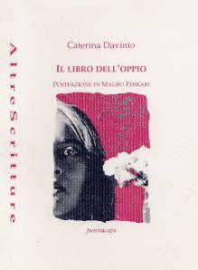 Caterina Davinio, Il libro dell'oppio