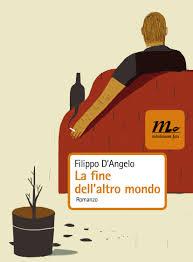 Filippo D'Angelo, La fine dell'altro mondo