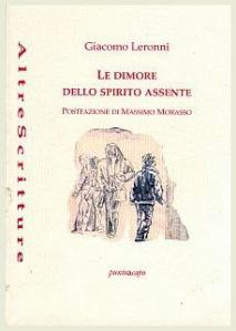 Giacomo Leronni, Le dimore dello spirito assente