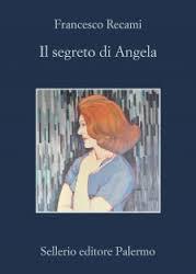Francesco Recami, Il segreto di Angela