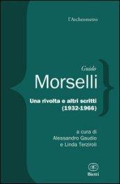Guido Morselli, Una rivolta e altri scritti (1932-1966)