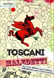 Aa. Vv. Toscani maledetti