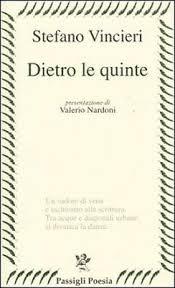 Stefano Vincieri, Dietro le quinte