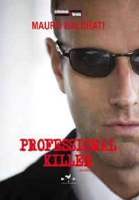 Mauro Baldrati, Professional Killer