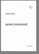 Senzio Mazza, Infime dissonanze