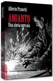 Alberto Prunetti, Amianto