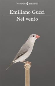 """I LIBRI DEGLI ALTRI n.92: Tante vite in un solo attimo. Emiliano Gucci, """"Nel vento"""" & """"Più del tuo mancarmi"""""""