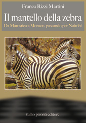 Franca Rizzi Martini, Il mantello della zebra