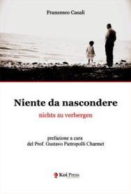 Francesco Casali, Niente da nascondere