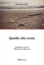 Francesco Casali, Quello che resta