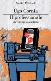 Ugo Cornia, Il Professionale