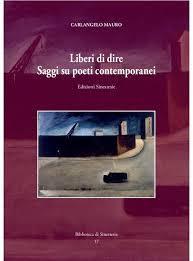 """I LIBRI DEGLI ALTRI n.99: Dediche e sogni di una vita migliore. Carlangelo Mauro: """"Il giardino e i passi""""; """"Liberi di dire. Saggi su poeti…"""