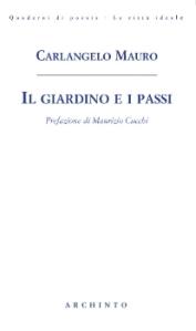 Il Giardino e i passi - Carlangelo Mauro