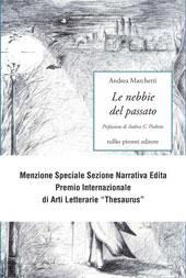 Andrea Marchetti, Le nebbie del passato