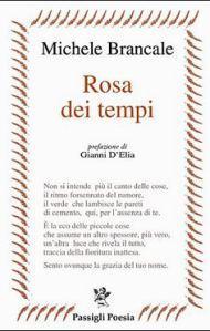 Michele Brancale, Rosa dei Tempi