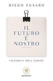 Diego Fusaro, Il futuro è nostro