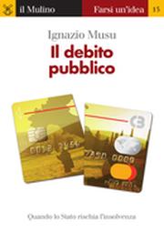 Il debito pubblico, di Ignazio Musu
