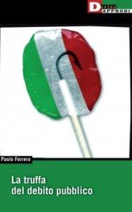 La truffa del debito pubblico, di Paolo Ferrero
