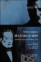 Andrea Galgano, Di là delle siepi