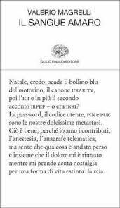 Valerio Magrelli, Il sangue amaro