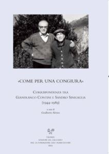 Gianfranco Contini-Sandro Sinigaglia, Come per una congiura. Gualberto Alvino