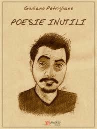 Giuliano Petrigliano , Poesie inutili