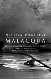 Nicola Pugliese, Malacqua