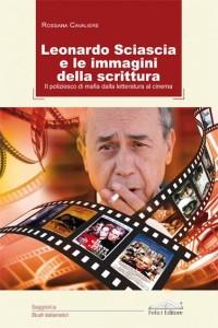 Rossana Cavaliere, Leonardo Sciascia e le immagini della scrittura