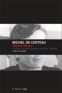 Michel de Certeau, Utopie vocali