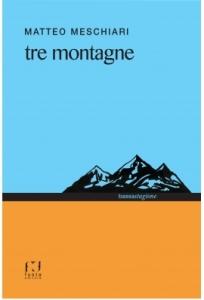 Tre montagne di Matteo Meschiari