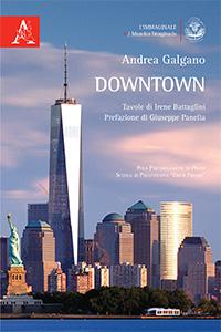 """Andrea Galgano, """"Downtown"""""""