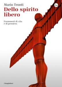 Mario Tronti, Dello spirito libero