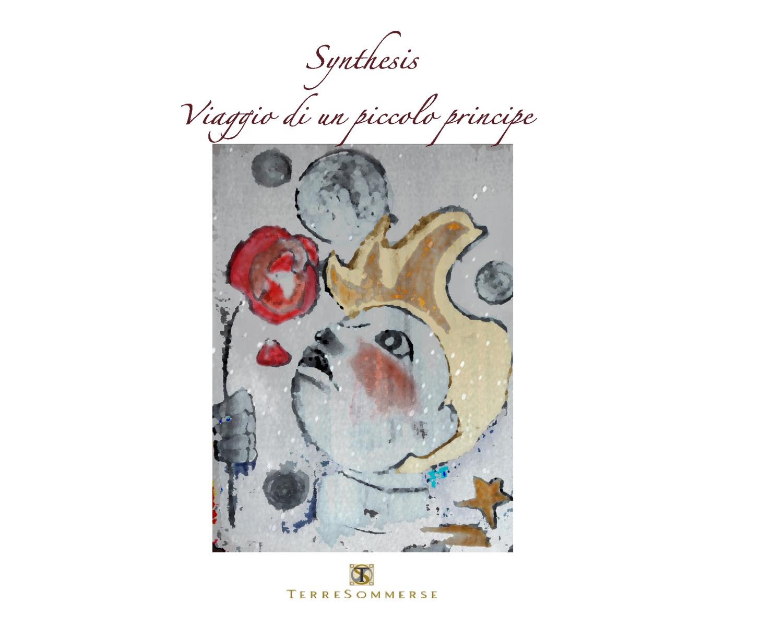 """SUL TAMBURO n.24: Synthesis, """"Viaggio di un piccolo principe"""""""