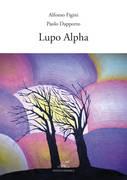 alberto-figini-paolo-dapporto-lupo-alpha
